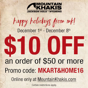 Mountain Khakis – Holiday Promotion $10 off $50 – Dec. 1st-8th